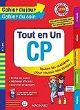 Cahier du jour/Cahier du soir Tout en Un CP - Nouveau programme 2016