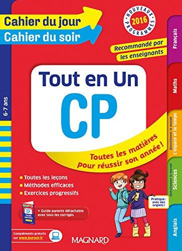 Cahier du jour/Cahier du soir Tout en Un CP - Nouveau programme 2016 par Collectif
