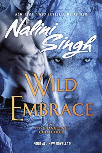 Wild Embrace (Psy/Changeling Collection, A) (English Edition) - Jem Spas