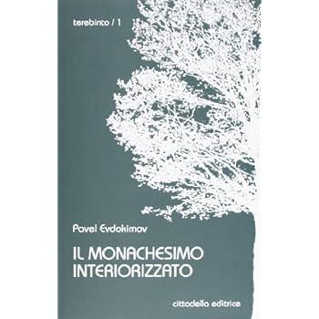 Il Monachesimo Interiorizzato