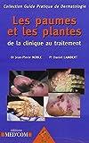 Les paumes et les plantes - De la clinique au traitement