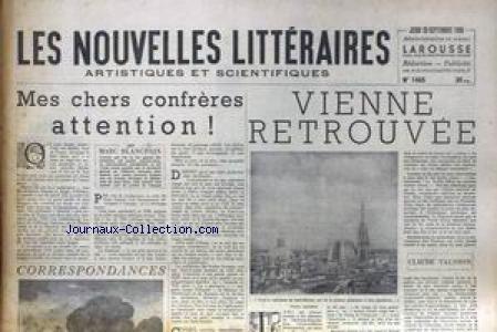 NOUVELLES LITTERAIRES (LES) [No 1465] du 29/09/1955 - MES CHERS CONFRERES ATTENTION PAR MARC BLANCPAIN - VIENNE RETROUVEE PAR CLAUDE VAUSSON.