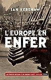 L'Europe en enfer (1914-1949) (1)