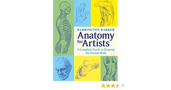 Anatomy for artists the complete guide to drawing the human body anatomy for artists the complete guide to drawing the human body ebook barrington barber amazon kindle store fandeluxe Choice Image