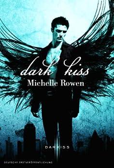 Dark Kiss (Kiss-Serie 1)