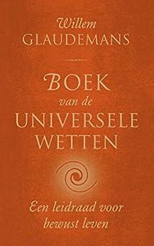 Boek van de universele wetten (Biblos-serie Book 4) van [Glaudemans, Willem]