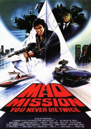 Mad Mission 4 - Man stirbt nicht zweimal Film