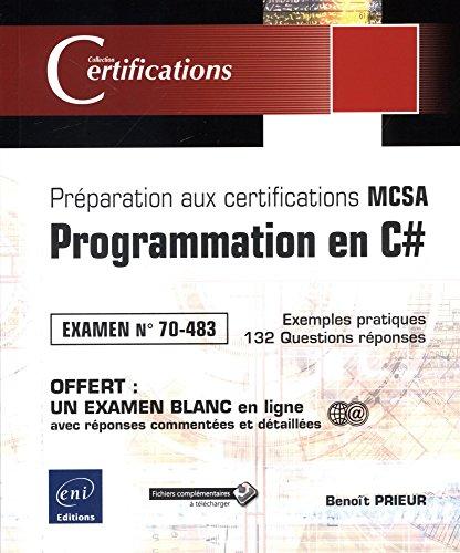 Programmation en C# - Préparation aux certifications MCSA - Examen 70-483 par Benoît PRIEUR
