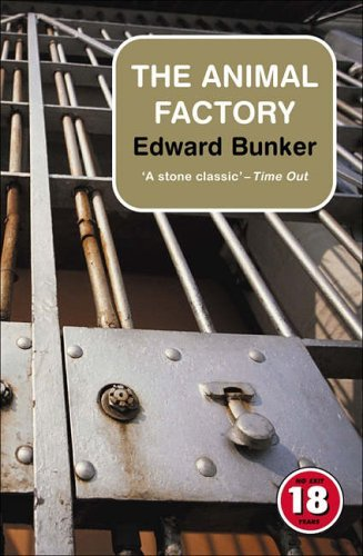 The Animal Factory (No Exit Press 18 Years Classic) by Edward Bunker (2005-01-08)