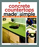 Concrete Countertops Made Simple (Made Simple (Taunton Press))