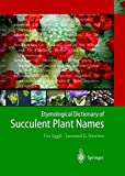 Etymological Dictionary of Succulent Plant Names