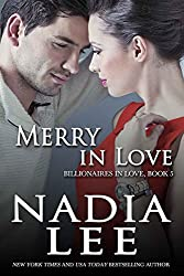 Merry in Love (Billionaires in Love Book 5) (English Edition)