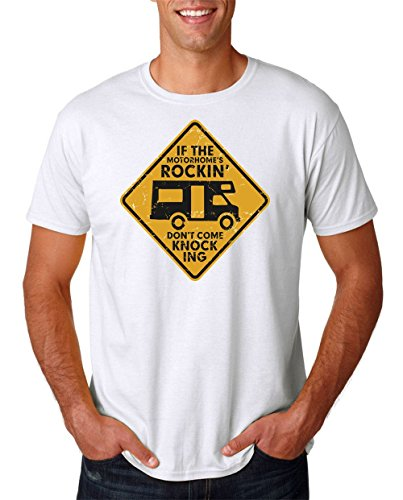 If The Motorhomes Rockin DonÕt Come Knocking – Funny – Mens T Shirt