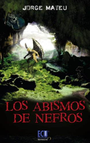 Los abismos de nefros por Jorge Manuel Mateu Galiano