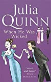 When He Was Wicked: Number 6 in series (Bridgerton Family)