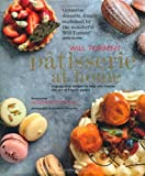 Patisserie at Home - Step-by-step recipes to help you master the art of French pastry by Will Torrent (2013) Hardcover