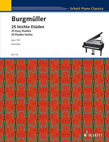 25 leichte Etüden: op. 100. Klavier.: New Edition for Piano (Schott Piano Classics)
