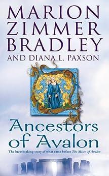 Ancestors of Avalon (English Edition) van [Bradley, Marion Zimmer, Diana L. Paxson]