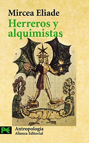 Herreros y alquimistas (El Libro De Bolsillo - Ciencias Sociales) por Mircea Eliade