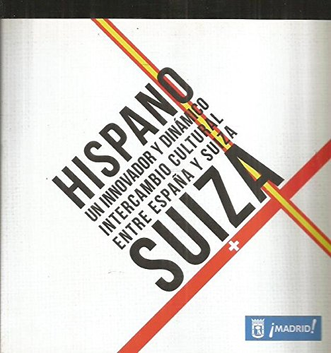 hispano-suiza-un-innovador-y-dinamico-intercambio-cultural-entre-espaa-y-suiza