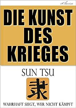 Die Kunst des Krieges von [Sun Tsu, Sun Tzu, Sunzi]