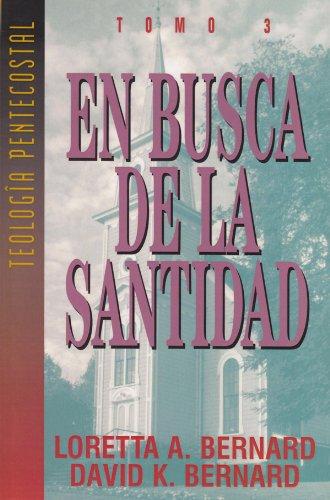 En Busca de la Santidad por David K. Bernard