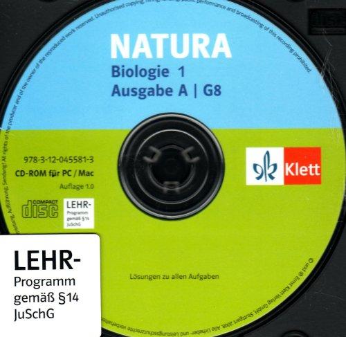Natura Biologie für Gymnasien 1. Allgemeine Ausgabe für G8. Lösungs-CD 5./6. Schuljahr. Bremen, Hamburg, Saarland, Schleswig-Holstein