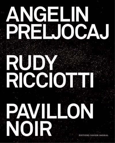 Angelin Preljocaj - Rudy Ricciotti - Pavillon noir par Collectif