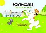 SARA, LA PETITE SOURIS (FOXY RACONTE t. 1)
