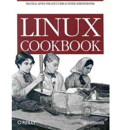 [(Linux Cookbook)] [by: Carla Schroder] par Carla Schroder