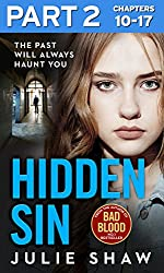 Hidden Sin: Part 2 of 3: When the past comes back to haunt you
