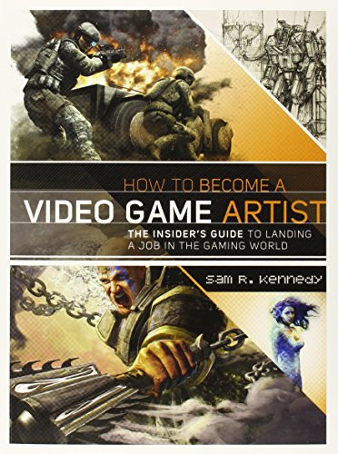 How to become a video game artist: Tips and Tricks from Inside the Gaming World (E)