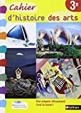 Histoire des arts 3e by Maria Aeschlimann (Histoire) (2013-04-16)