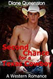 A Western Romance: Second Chance for  a Texas Cowboy (Western Contemporary Romance, Cowboy Romance) (New Adult Comedy Romance Short Stories)
