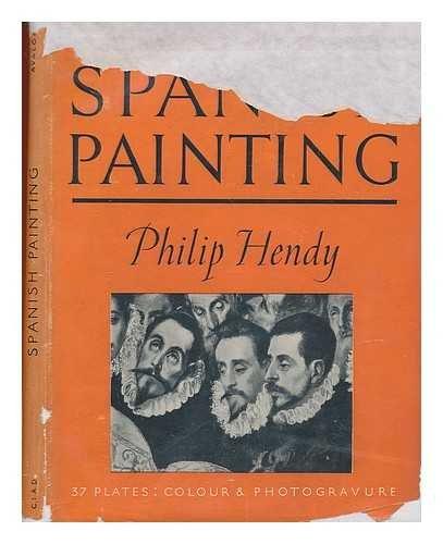 Spanish painting / Philip Hendy
