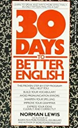[(Lewis Norman : Thirty Days to Better English)] [Author: Norman Lewis] published on (June, 1991)