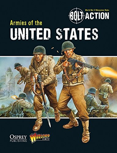 Bolt Action: Armies of the United States por Warlord Games