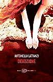 51%2Bpg78AnmL._SL160_ Recensione di Una storia nera di Antonella Lattanzi Libri Mondadori