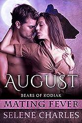 August: Mating Fever (Bears of Kodiak Book 2)