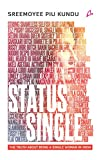 #1: Status Single: The Truth About Being Single Woman in India