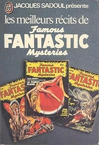 Les meilleurs récits de Famous Fantastic Mysteries