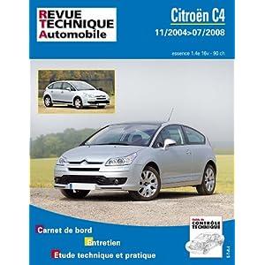 revue technique B750 Citroën C4 Ess. 1.4 de 11/2004>07/2008