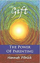 The Gift: The Power of Parenting