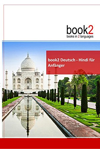 book2 Deutsch - Hindi für Anfänger: Ein Buch in 2 Sprachen
