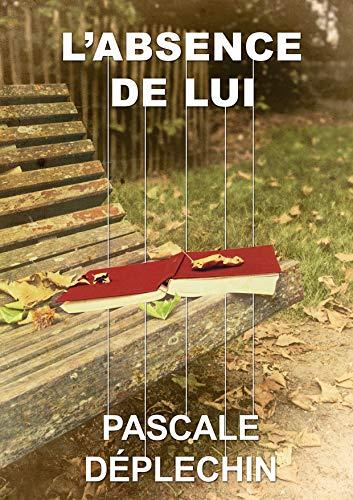 Couverture du livre L'absence de lui