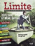 Limite Revue d'écologie intrégrale - Numéro 2 Tous dans le même bateau...