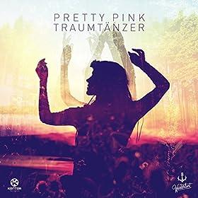 Pretty Pink - Traumtänzer