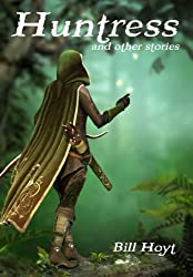 Huntress: and other stories (Tales of the Red Brethren Book 1) (English Edition)