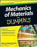 Mechanics of Materials For Dummies by Allen III, James H. (2011) Paperback