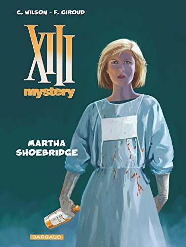XIII Mystery - tome 8 - Martha Shoebridge